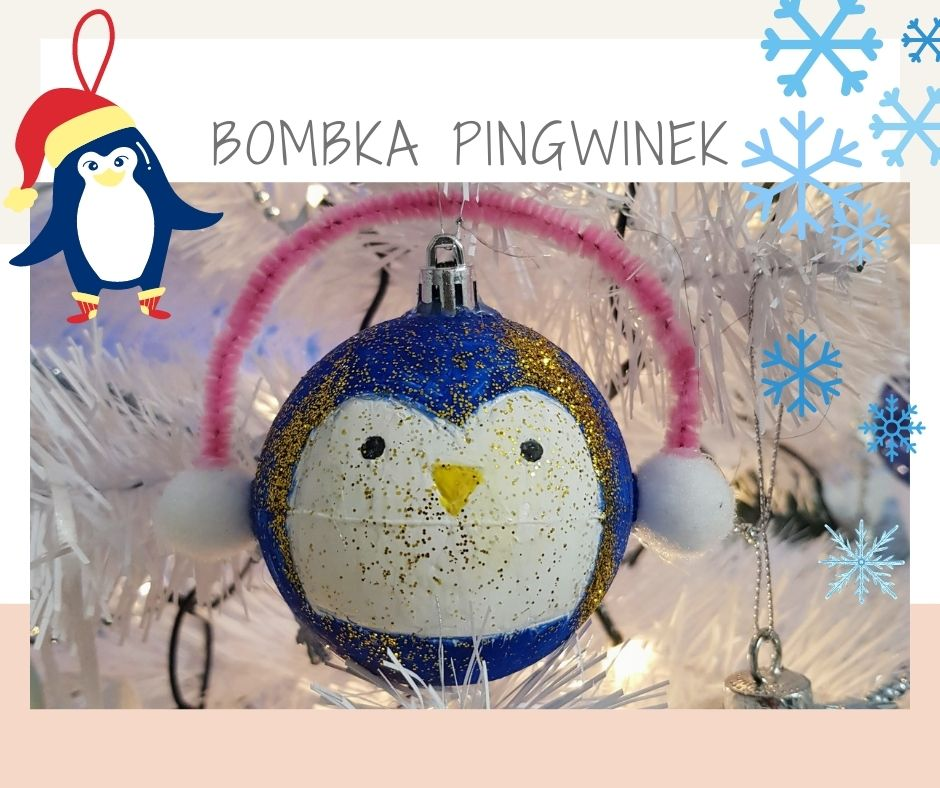 Pomysł na własnoręczną ozdobę choinkową – Bombka pingwin