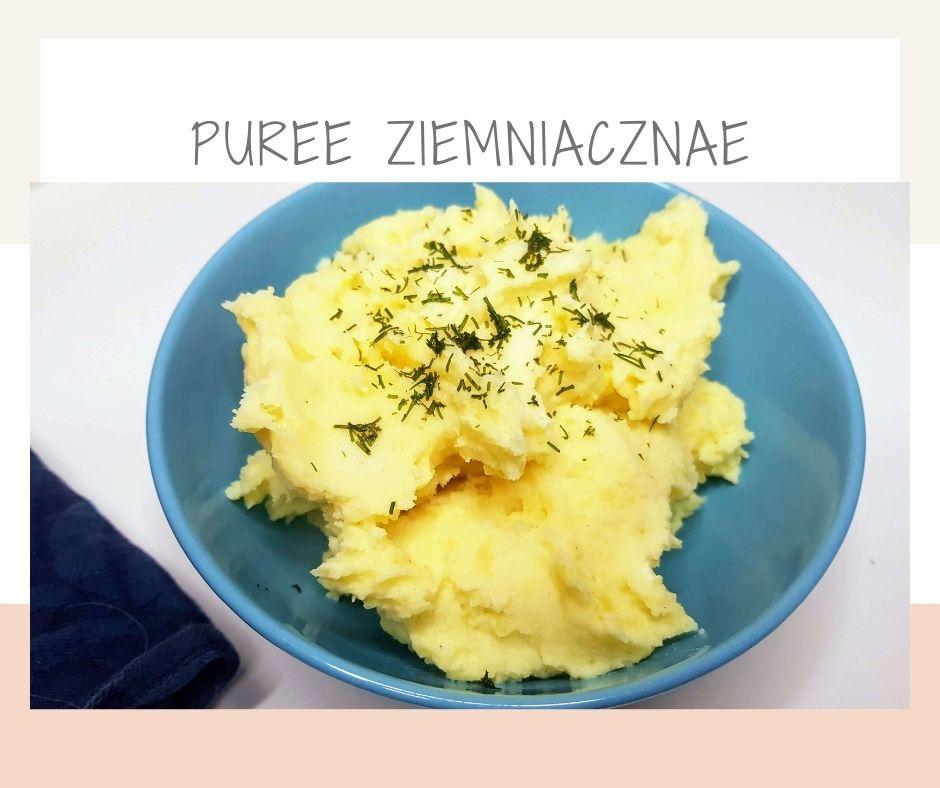 Idealne puree ziemniaczane – kremowe i maślane – prosty przepis